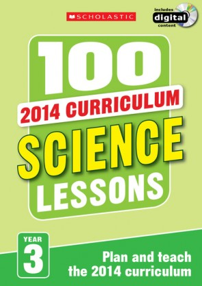 2014 Curriculum: 100 Science Lessons: Year 3
