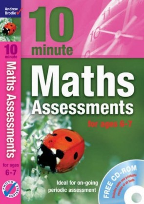 10 Minute Maths Assessments Ages 6-7