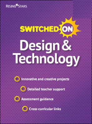 Switched on Design and Technology