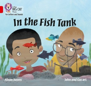 Collins Big Cat Phonics for Letters and Sounds - In the Fish Tank : Band 2A/ Red