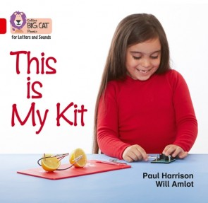 Collins Big Cat Phonics for Letters and Sounds - This Is My Kit : Band 2A/ Red