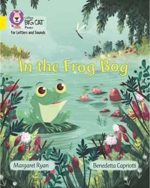 Collins Big Cat Phonics for Letters and Sounds - In the Frog Bog : Band 3/ Yellow