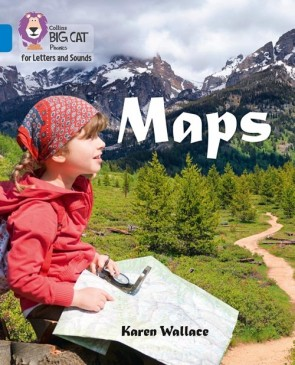 Collins Big Cat Phonics for Letters and Sounds - Maps : Band 4/ Blue