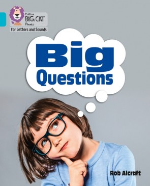 Collins Big Cat Phonics for Letters and Sounds - Big Questions : Band 07/Turquoise