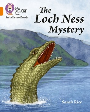 Collins Big Cat Phonics for Letters and Sounds - The Loch Ness Mystery : Band 06/Orange