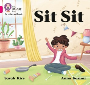 Collins Big Cat Phonics for Letters and Sounds - Sit Sit : Band 01A/Pink A