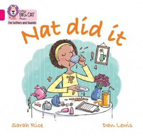 Collins Big Cat Phonics for Letters and Sounds - Nat Did It : Band 01A/Pink A