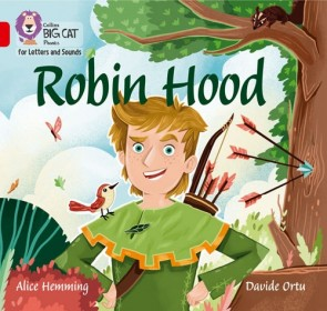 Collins Big Cat Phonics for Letters and Sounds - Robin Hood : Band 2B/ Red