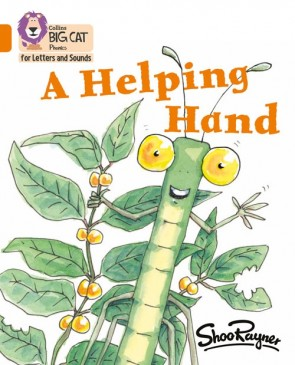 Collins Big Cat Phonics for Letters and Sounds - A Helping Hand : Band 06/Orange