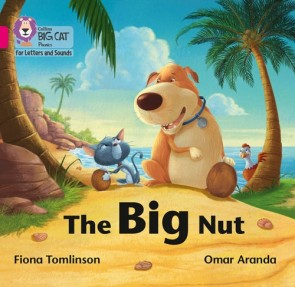 Collins Big Cat Phonics for Letters and Sounds - The Big Nut : Band 01B/Pink B