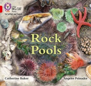 Collins Big Cat Phonics for Letters and Sounds - Rock Pools: Band 2B/ Red