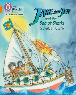 Collins Big Cat Phonics for Letters and Sounds - Jake and Jen and the Sea of Sharks : Band 06/Orange