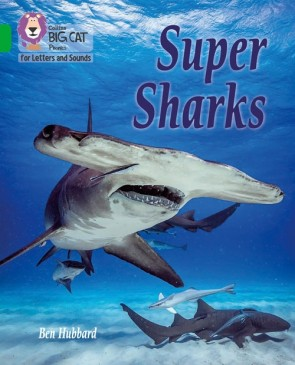 Collins Big Cat Phonics for Letters and Sounds - Super Sharks: Band 5/ Green