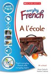 Everyday French - A l'ecole