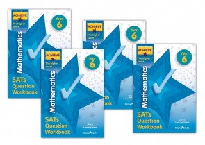 Achieve Mathematics SATs Question Workbook The Higher Score Year 6: 10 copy pack