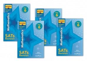 Achieve Mathematics SATs Revision The Higher Score Year 6: 10 copy pack