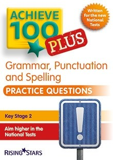 Achieve 100 Plus Grammar, Punctuation and Spelling Practice Questions Pack of 15 Pupils Books