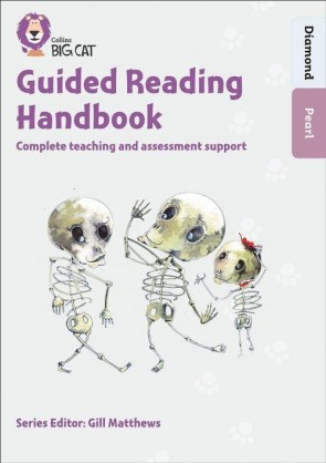 Collins Big Cat - Guided Reading Handbook Diamond to Pearl