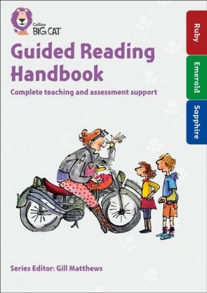 Collins Big Cat - Guided Reading Handbook Ruby to Sapphire