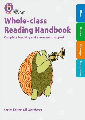 Collins Big Cat - Whole-class Reading Handbook Blue to Turquoise