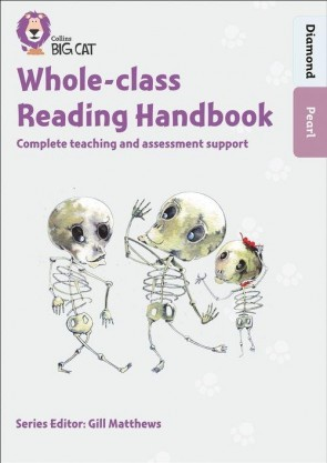 Collins Big Cat - Whole-class Reading Handbook Diamond to Pearl