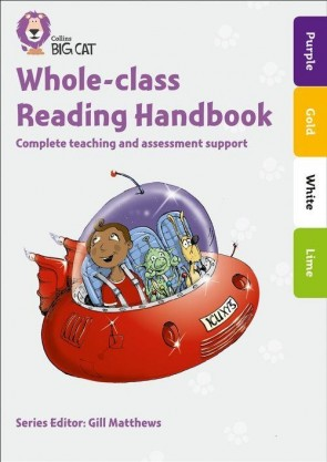 Collins Big Cat - Whole-class Reading Handbook Purple to Lime