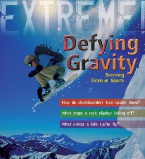 Extreme! Defying Gravity