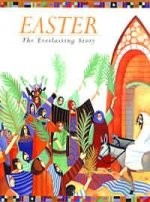 Easter: The Everlasting Story