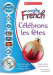 Everyday French - Celebrons les Fetes
