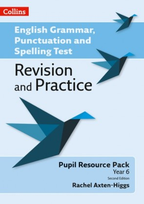 English Grammar, Punctuation and Spelling Test Revision and Practice - Key Stage 2: Pupil Resource [Second edition]