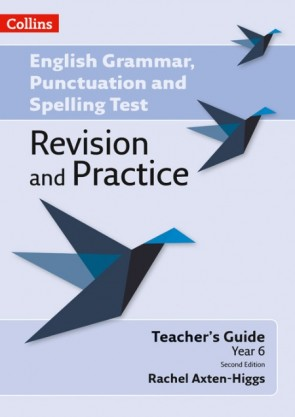 English Grammar, Punctuation and Spelling Test Revision and Practice - Key Stage 2: Teacher Guide [Second edition]