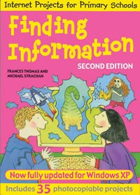 Internet Projects for Primary Schools:Finding Information