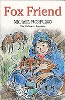 Fox Friend by Michael Morpurgo