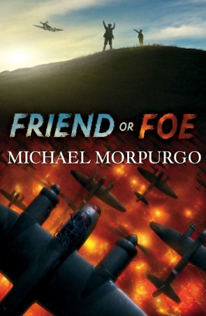 Friend or Foe by Michael Morpurgo