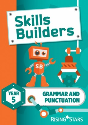 Skills Builders Grammar and Punctuation Year 5 Pupil Book (15 copy pack) new edition