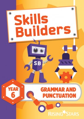 Skills Builders Grammar and Punctuation Year 6 Pupil Book (15 copy pack) new edition