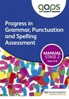 GAPS Stage Two (Tests 3-6) Manual (Progress in Grammar, Punctuation and Spelling Assessment)