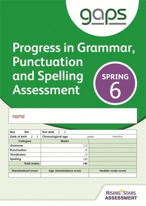 GAPS Test 6, Spring Pack 10 (Progress in Grammar, Punctuation and Spelling Assessment)