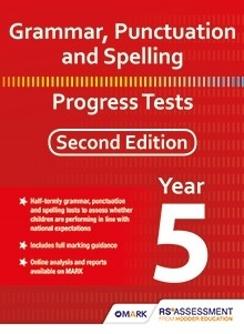 Grammar, Punctuation and Spelling Progress Tests Year 5 Second Edition