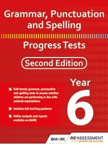 Grammar, Punctuation and Spelling Progress Tests Year 6 Second Edition