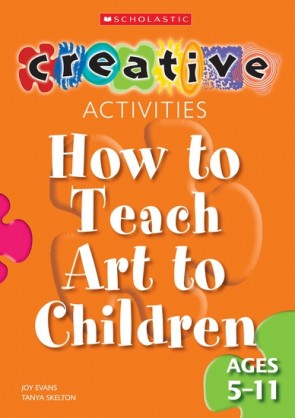 Creative activities-How to teach art to children