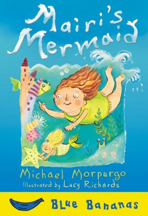 Mairi's Mermaid by Michael Morpurgo