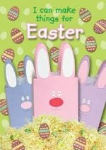 I Can Make Things for Easter