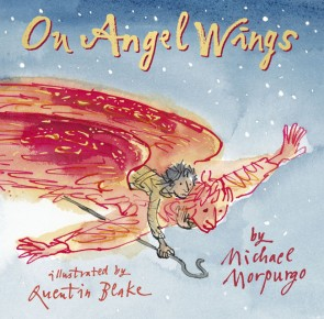 On Angels Wings by Michael Morpurgo