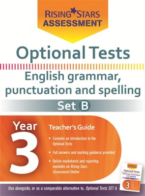 Optional Tests Grammar, Punctuation & Spelling Year 3 School Pack Set B