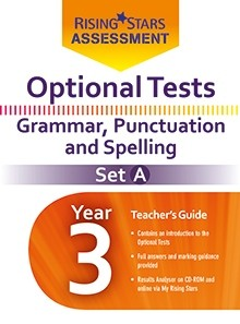 Optional Tests Grammar, Punctuation & Spelling Year 3 School Pack Set A