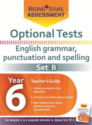 Optional Tests Grammar, Punctuation & Spelling Year 6 School Pack Set B