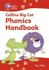 Collins Big Cat Teacher Support - Phonics Handbook