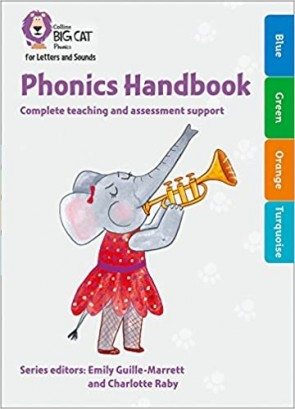 Collins Big Cat Phonics for Letters and Sounds - Phonics Handbook Blue to Turquoise : Full support for teaching Letters and Sounds