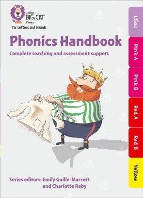 Collins Big Cat Phonics for Letters and Sounds - Phonics Handbook Lilac to Yellow : Full support for teaching Letters and Sounds